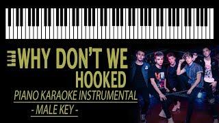 HOOKED - Why Don't We KARAOKE (Original Key - Piano Instrumental)