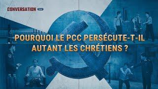 Pourquoi le PCC persécute t il autant les chrétiens ?