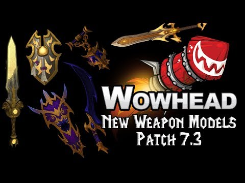 New Weapon Models - Patch 7.3
