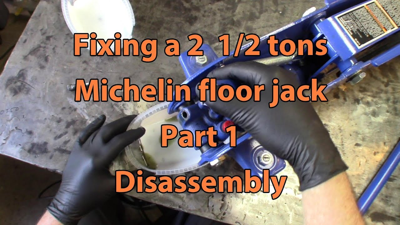 Michelin 2 1 2 Tons Floor Jack Repair Part 1 Disassembly