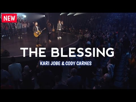 THE BLESSING - Elevation Worship with KARI JOBE & CODY CARNES