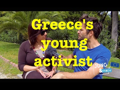 Greece's young activist - Jung & Naiv: Episode 153