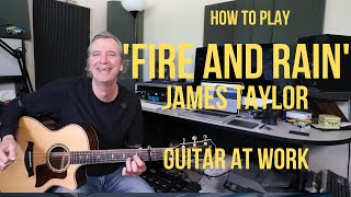 How to play 'Fire And Rain' by James Taylor