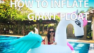 How to inflate giant float with a hairdryer by Esther Ann