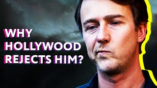 Why Hollywood Rejects Edward Norton |⭐ OSSA
