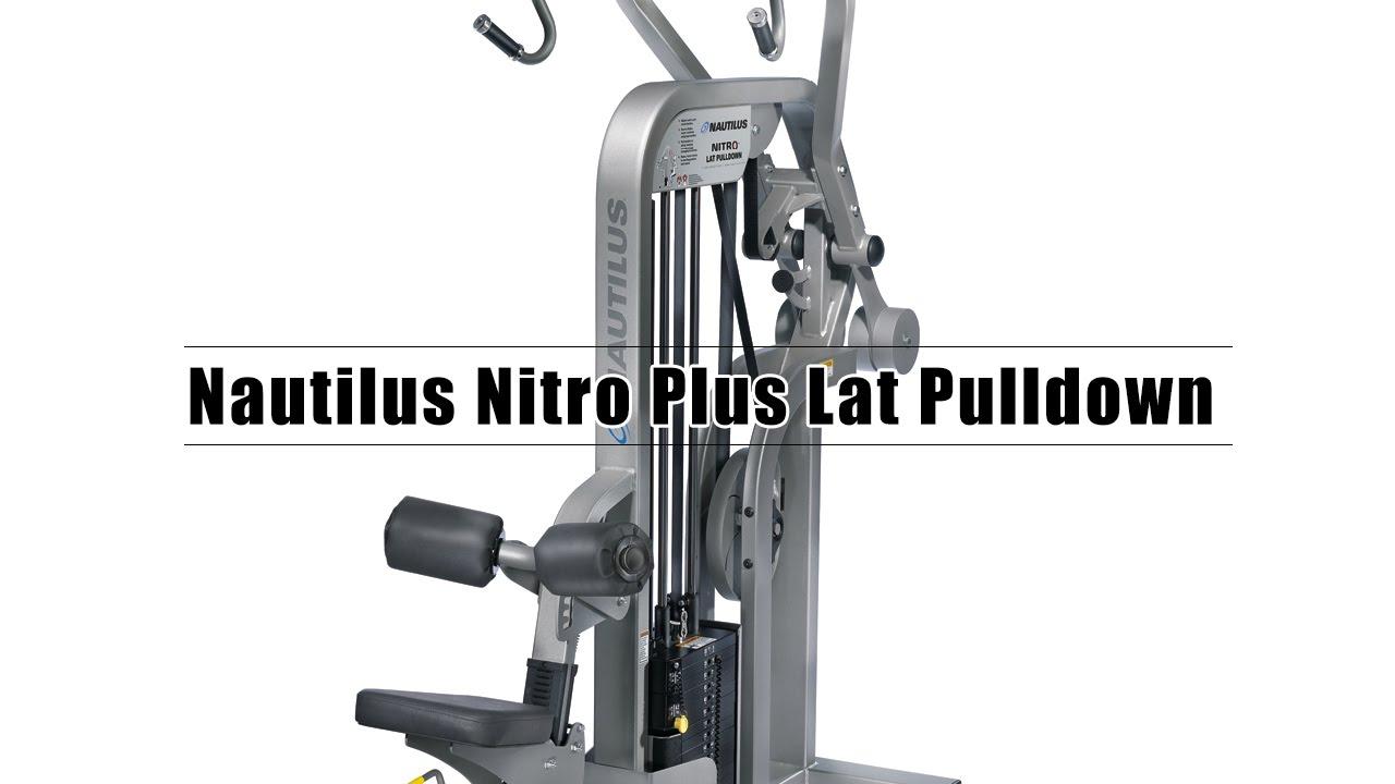 Nautilus Nitro Plus Lat Pulldown Rent Youtube