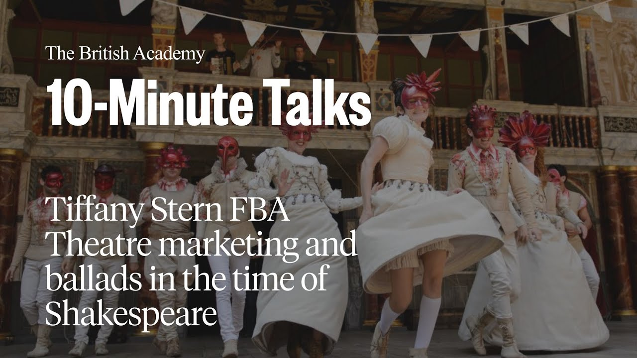 Theatre Marketing And Ballads In The Time Of Shakespeare Youtube