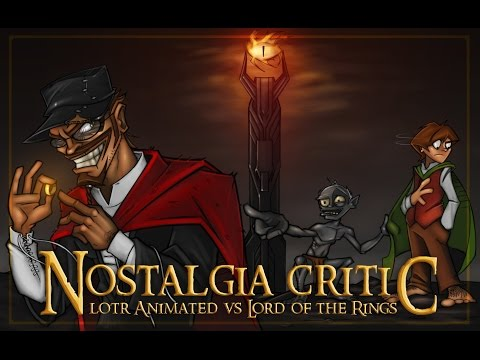 Old vs New – LoTR Animated vs Lord of the Rings - Nostalgia Critic