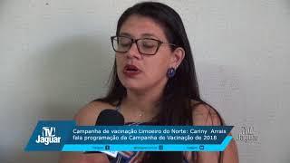Campanha de vacinação Limoeiro do Norte Cariny Arrais fala programação da Campanha de Vacinação