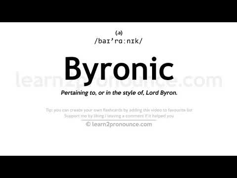 Byronic pronunciation and definition
