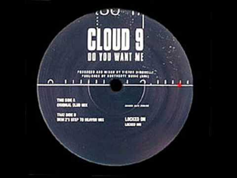 Do You Want Me (Dem 2's Step To Heaven Remix) - Cloud 9 - Locked On (Side B)