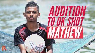 MATHEW THOMAS | Audition To OK Shot | Kumbalangi Nights