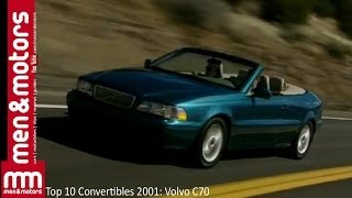 Top 10 Convertibles 2001: Volvo C70