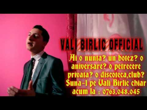 VALI BIRLIC - MA DUJMANESTE LUMEA !!! NOU 2016 !!!