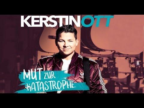 KERSTIN OTT ✿ MUT ZUR KATASTROPHE(ALBUM MIX) ⊱✿◕‿◕✿⊰