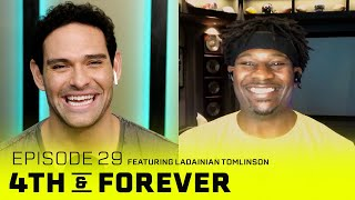 LaDainian Tomlinson | Ep. 29 | NFL Career, 2017 Hall Of Fame Induction | #Eastbay 4th & FOREVER