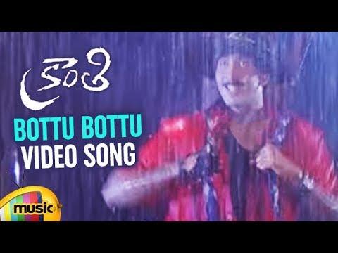 Bottu Bottu Video Song   Kranthi Telugu Movie Rain Song   Vadde Naveen   Sindhu   Mango Music
