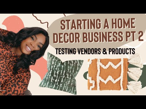 STARTING A HOME DECOR BUSINESS - FINDING A SUPPLIER AND PICKING PRODUCTS + 4K GIVEAWAY !!