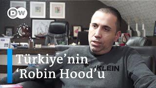 İşte Türkiye'nin 'Robin Hood'u