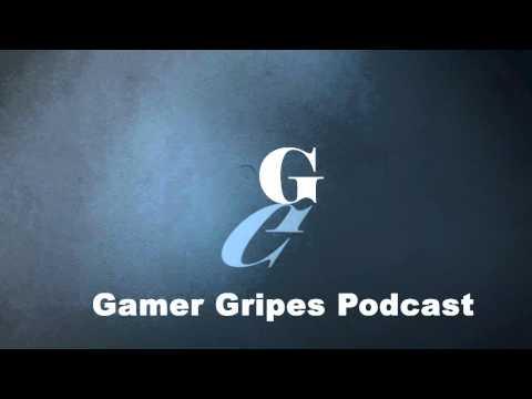 Gamer Gripes Podcast Episode 1 - Anniversay