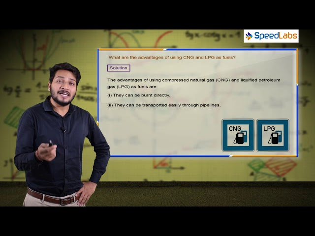 Coal and Petroleum - Advantages of CNG and LPG - CBSE class 8th science