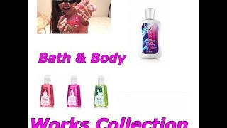 "Fun Friday Ep: 9 ""Bath And Body Works Collection"""