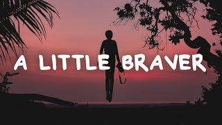 Gambar cover New Empire - A Little Braver (Lyrics)