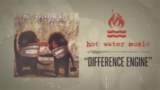 Hot Water Music - Difference Engine