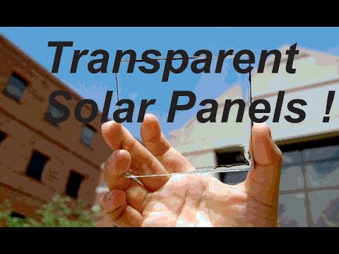 Transparent Solar Panels !! Future of solar energy ?