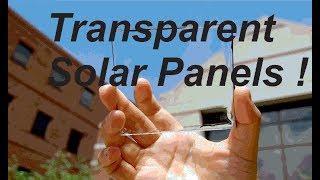 Transparent Solar Panels !! Future of solar energy ?