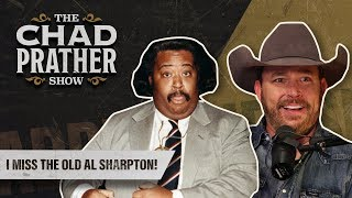 I Miss the Old Al Sharpton! | Ep 97