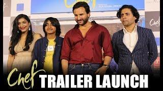 Chef Movie Trailer Launch - Saif Ali Khan, Padmapriya Janakiraman