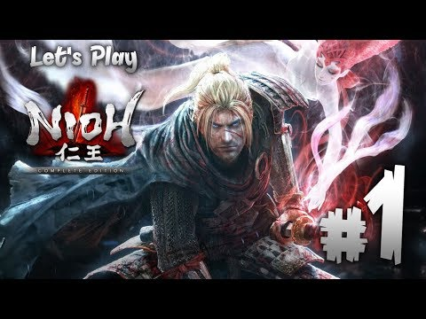 Let's Play Nioh: Complete Edition Ep. 1