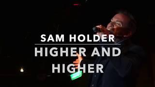 HIGHER AND HIGHER-samholder.rocks