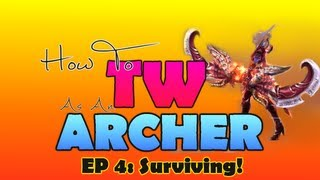 PWI | How To TW As Archer : Surviving! [Episode 4]
