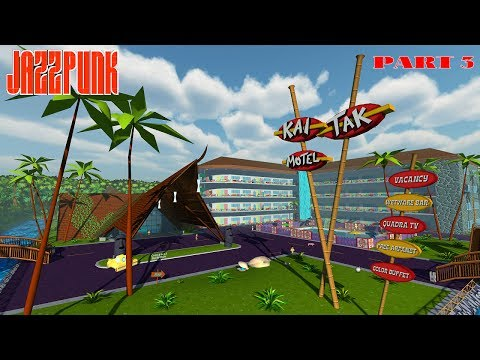Jazzpunk Director's Cut Let's Play Mission 3 - Kai Tak Motel