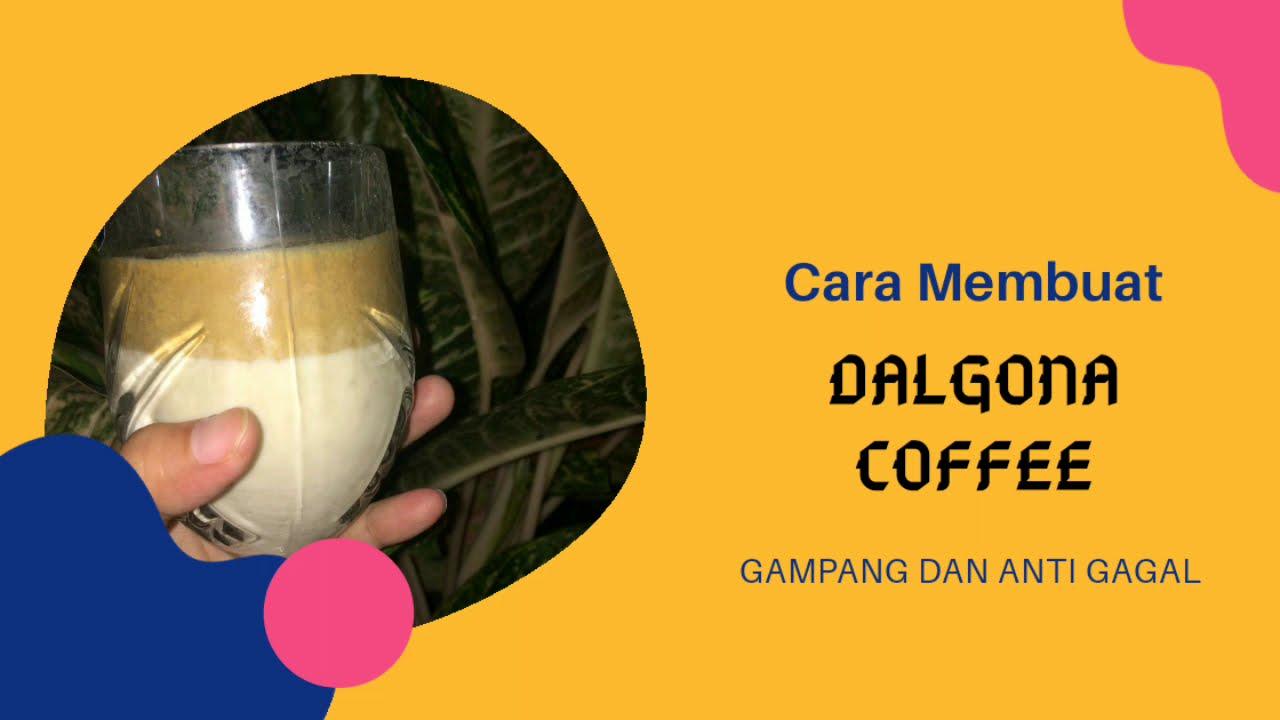 Resep Dalgona Coffee Gampang dan Anti Gagal - YouTube