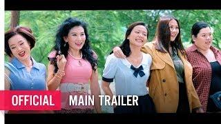 THÁNG NĂM RỰC RỠ - Official Main Trailer [Khởi chiếu: 09.03.2018]