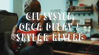 Writing Songs With the GFI System: Skylar Reverb and Orca Delay (Full STEREO Demo)
