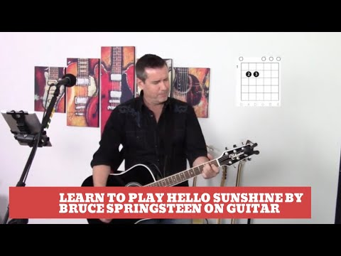 How To Play Hello Sunshine By Bruce Springsteen On Guitar (Easy Guitar Tutorial And Cover)