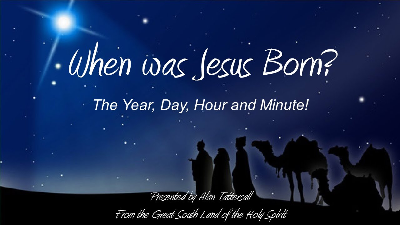 when was jesus born the year day hour revealed in rev 12