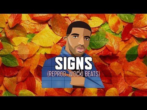 Drake - Signs (Instrumental)   Reprod. Wocki Beats