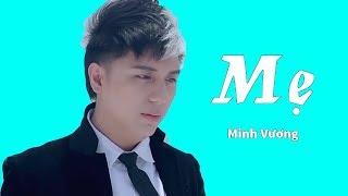 MẸ- MINH VƯƠNG M4U