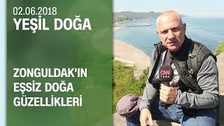 Zonguldak'ın eşsiz doğa güzellikleri - Yeşil Doğa 02.06.2018 Cumartesi
