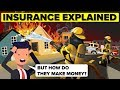Insurance Explained | How Insurance Companies Make Money