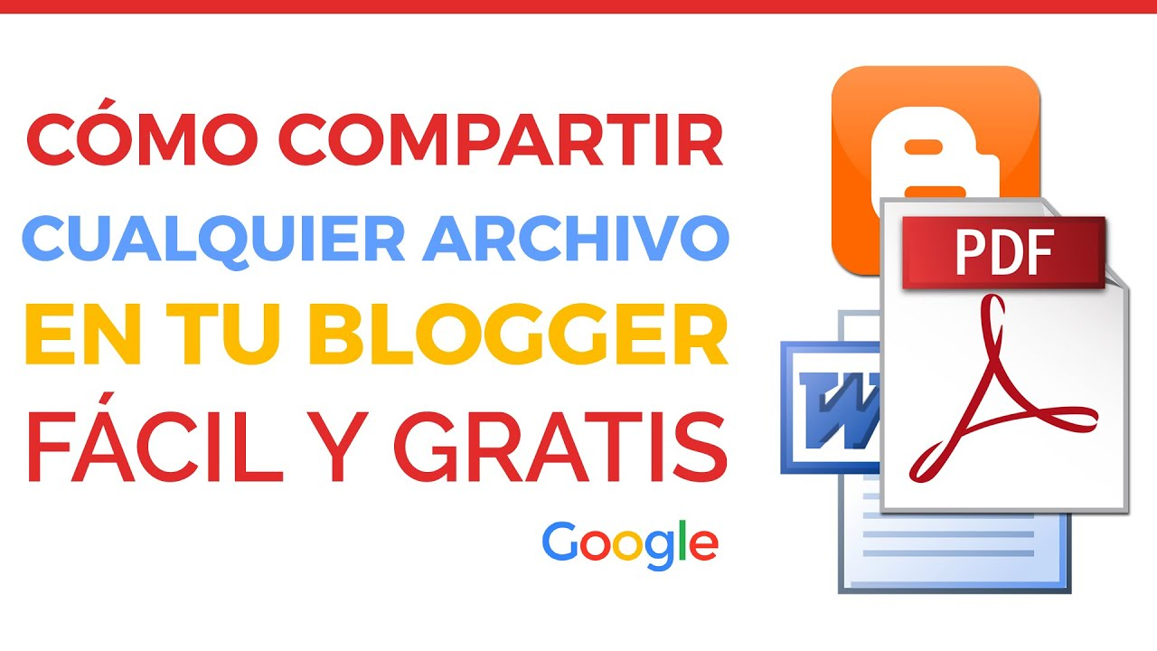 Cómo Compartir Documentos En Blogger Youtube