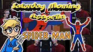 Spider-Man 1967 Cartoon Theme - Saturday Morning Acapella