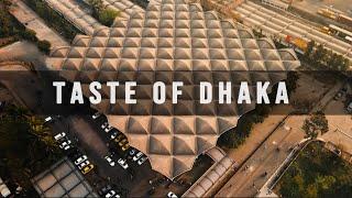 Taste of Dhaka - Bangladesh | 4K