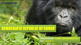 Democratic Republic of Congo - CBSE Class V Lesson