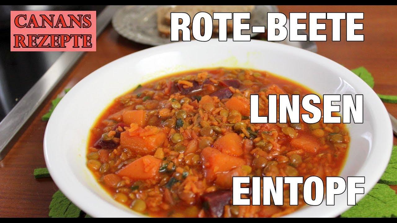 rote beete linsen eintopf f r k rper und seele vegetarisch vitaminreich canans rezepte youtube. Black Bedroom Furniture Sets. Home Design Ideas